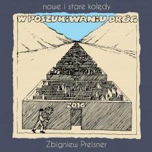 W poszukiwaniu dróg: Nowe i stare kolędy Zbigniew Preisner