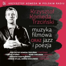 Muzyka filmowa oraz jazz i poezja Krzysztof Komeda