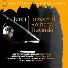 Krzysztof Komeda w Polskim Radiu. Litania Krzysztof Komeda