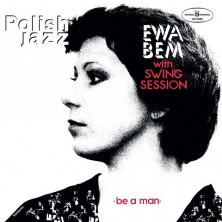 Be A Man - Polish Jazz Ewa Bem
