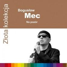 Złota Kolekcja Na pozór Bogusław Mec