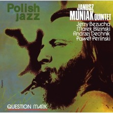 Question Mark Janusz Muniak Quintet