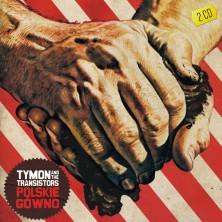 Polskie gówno Tymon & The Transistors