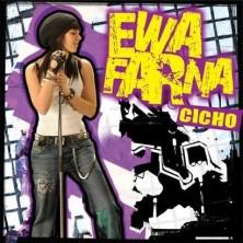 Cicho Ewa Farna