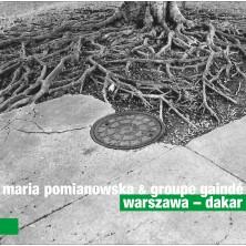 Maria Pomianowska Groupe Gainde Warszawa Dakar Maria Pomianowska Groupe Gainde