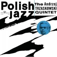 The Andrzej Trzaskowski Quintet Andrzej Trzaskowski Quintet