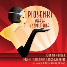 Piosenki Warsa i Szpilmana Polska Filharmonia Kameralna Sopot Henryk Wars Władysław Szpilman