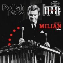 Baazaar Jerzy Milian Trio