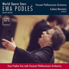 Ewa Podleś World Opera Stars  Ewa Podleś, Gluck, Rossini, Donizetti, Prokofieff, Ponchielli, Mascagni, Verdi, Massenet