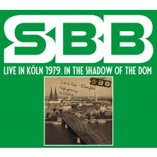 SBB Live In Köln 1979. In The Shadow Of The Dom SBB