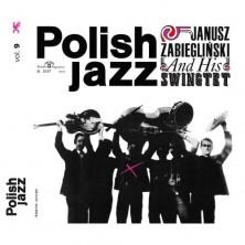 Polish Jazz. Janusz Zabiegliński and His Swingtet. Volume 9 Janusz Zabiegliński, Janusz Zabiegliński Swingtet