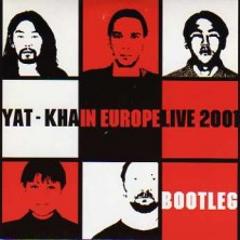 Bootleg - Yat-Kha in Europe Live 2001 Yat-Kha