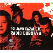 Radio Dubrava Prljavo Kazalište