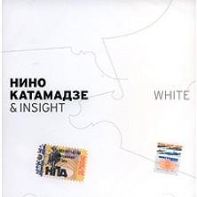 White Nino Katamadze & Insight