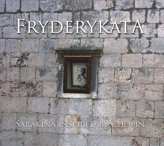 Sarakina Fryderykata Sarakina Inspired By Chopin
