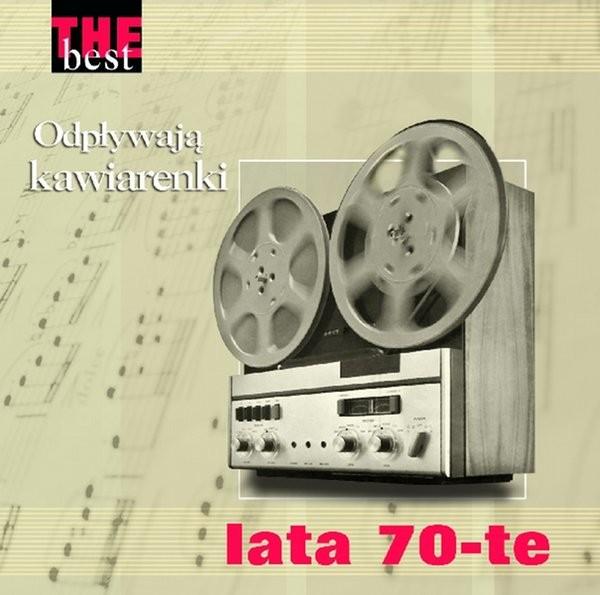 The Best - Lata 70-te - odpływaja kawiarenki