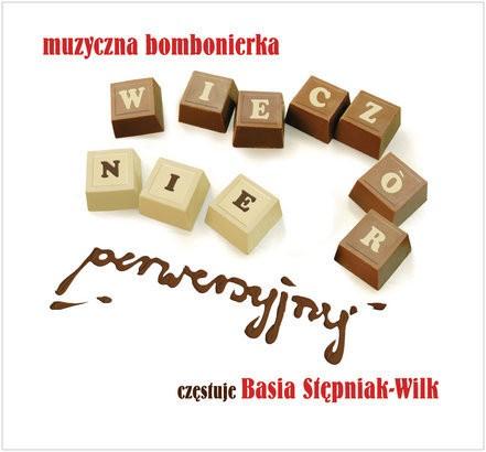 Basia Stępniak-Wilk Muzyczna bombonierka