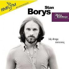 Złota kolekcja: Idę drogą nieznaną Stan Borys