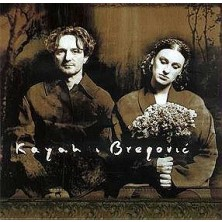 Kayah & Bregović Goran Bregovic, Kayah