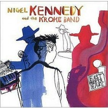 East Meets East Nigel Kennedy, Kroke Group