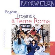 Platynowa kolekcja Trojanek i Terne Roma
