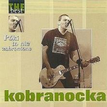 Póki to nie zabronione - The Best Kobranocka