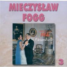Oczarowanie Mieczysław Fogg