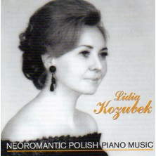 Neoromantic Polish piano music Lidia Kozubek