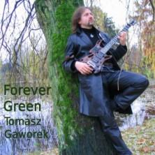 Forever Green Tomasz Gaworek