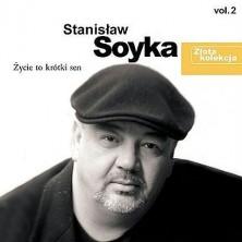 Życie to krótki sen - Zlota kolekcja vol. 2 Stanisław Soyka