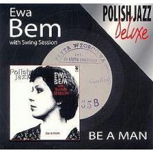 Be A Man Ewa Bem