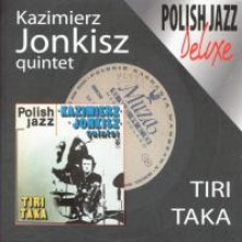 Tiri Taka Kazimierz Jonkisz Quintet