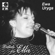 Ballads for Ella Ewa Uryga