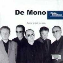 Złota kolekcja: Znów jesteś ze mną De Mono