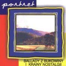 Ballady z Bukowiny i Krainy Nostalgii - Portret Sampler