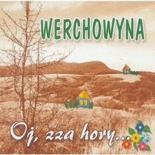 Oj, Zza Hory... Werchowyna