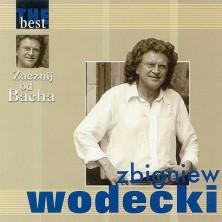Zacznij od Bacha - The Best Zbigniew Wodecki