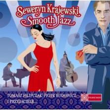 Seweryn Krajewski Smooth Jazz Tomasz Filipczak, Piotr Rodowicz, Seweryn Krajewski