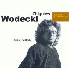 Zacznij od Bacha - Złota Kolekcja Zbigniew Wodecki