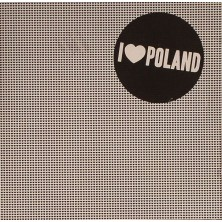 I Love Poland I Love Poland