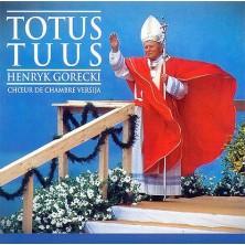 Totus Tuus Henryk Mikołaj Górecki
