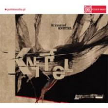 Knittel: Muzyka naszych czasów Krzysztof Knittel