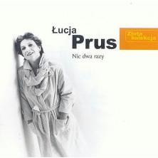 Nic dwa razy - Złota Kolekcja Łucja Prus