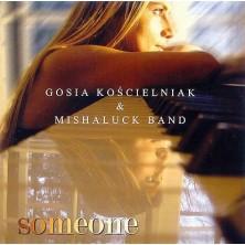Someone Gosia Kościelniak