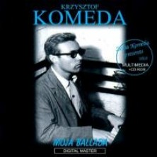 Moja Ballada Krzysztof Komeda