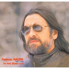 To mój Blues vol. 2 Tadeusz Nalepa