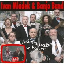Jozin z bazin v Polsce Ivan Mladek & Banjo Band