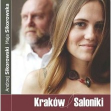 Kraków - Saloniki Maja i Andrzej Sikorowscy