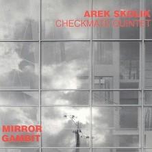 Mirror Gambit Arek Skolik Checkmate Quintet