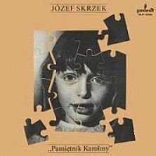 Pamiętnik Karoliny Józef Skrzek
